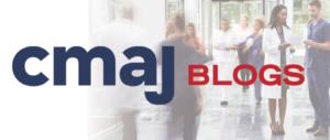 CMAJ Blog