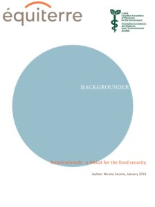 Backgrounder - Neonicotinoids : a threat for the food security