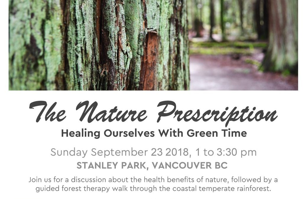 The Nature Prescription: Healing Ourselves With Green Time