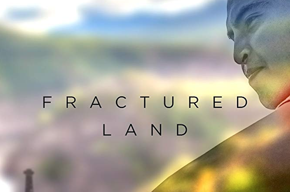 Documentary screening: Fractured Land